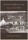 Book Cover Aspects of Life and Work in Cumbria 1939-1945